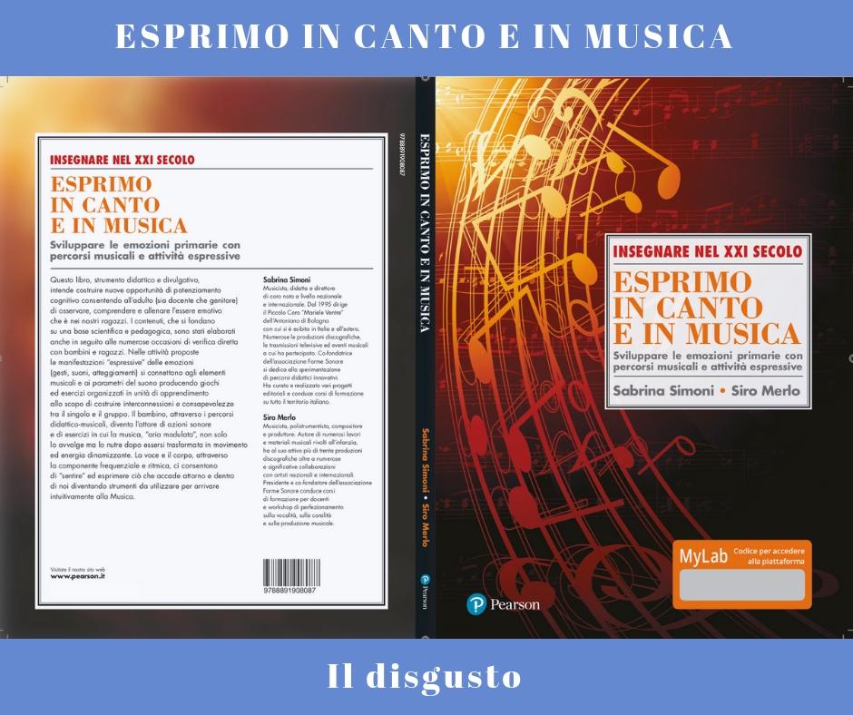 ESPRIMO IN CANTO E IN MUSICA - Il Disgusto