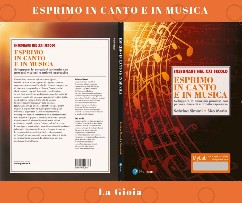 ESPRIMO IN CANTO E IN MUSICA - La Gioia