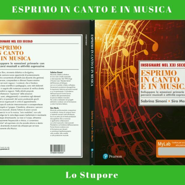 ESPRIMO IN CANTO E IN MUSICA - Lo Stupore